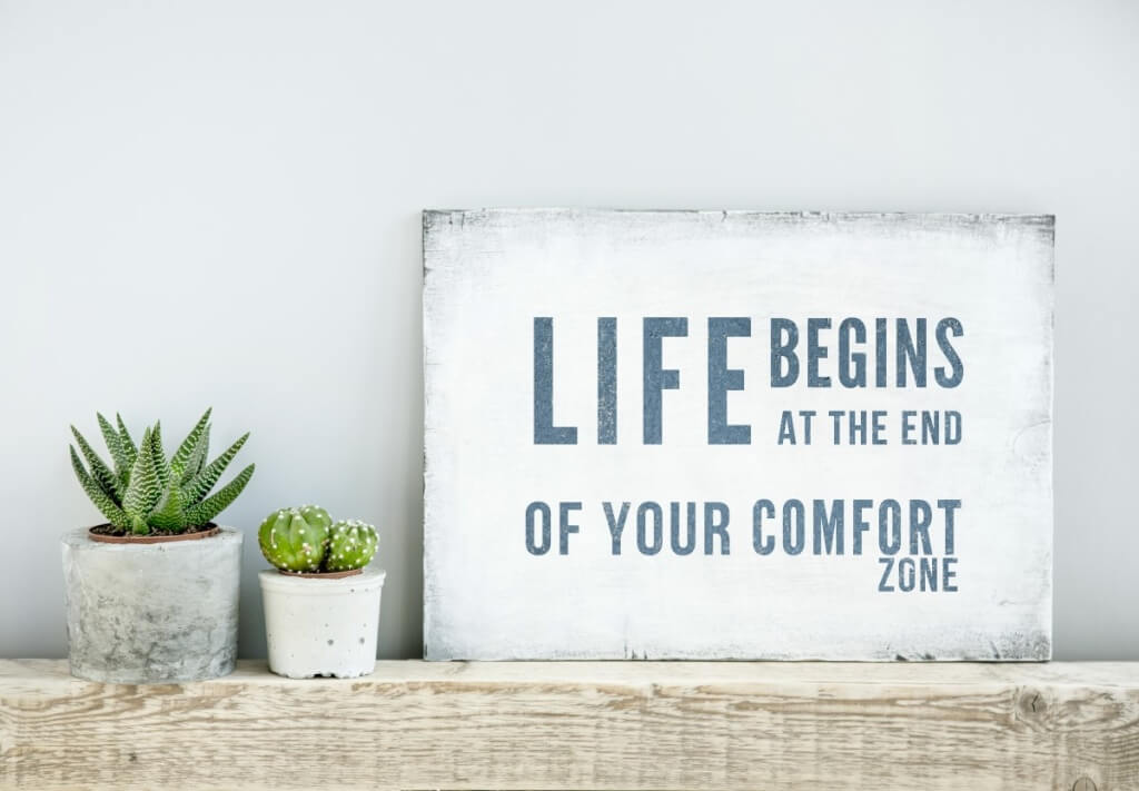 Staying Motivated When Renovating Motivational Poster Quote Life Begins At The End Of Comfort Zone