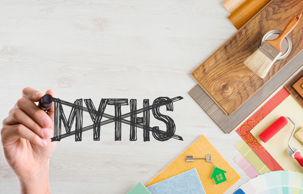 Debunking the 5 Most Common Renovation Myths